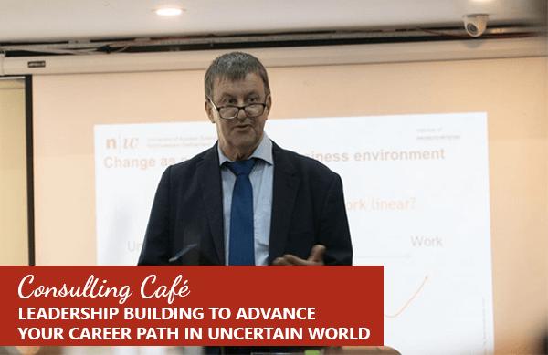 Xây dựng kỹ năng lãnh đạo để phát triển sự nghiệp trong thế giới bất định – GS. Pieter Jan Perrett