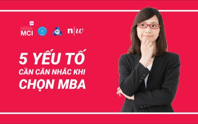 5 yếu tố cần cân nhắc khi lựa chọn MBA