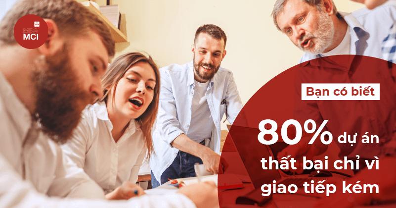 80% dự án thất bại chỉ vì giao tiếp kém