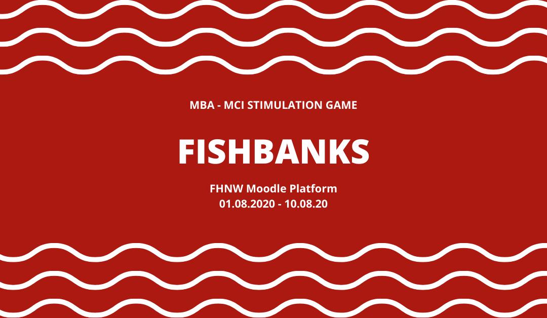 FishBanks – Trò chơi mô phỏng kinh doanh dành cho cộng đồng MCI Thụy Sĩ – Châu Á