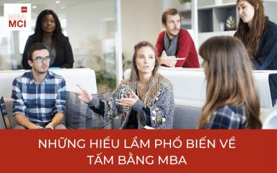 Những nhầm lẫn phổ biến về các chương trình MBA
